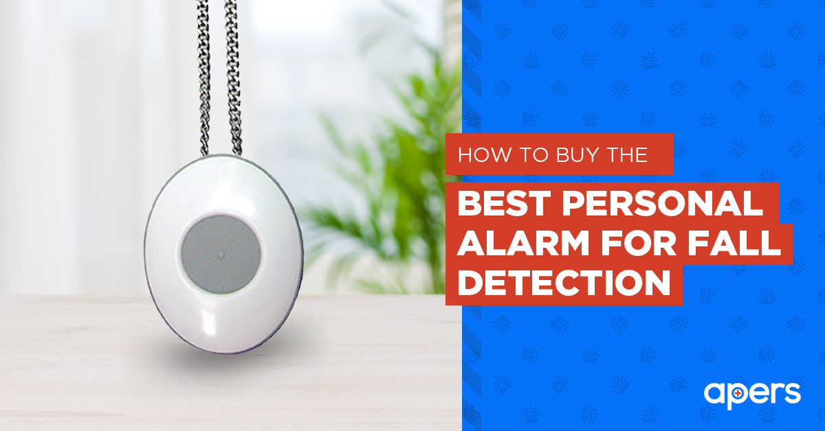 How to buy the best personal alarm for fall detection