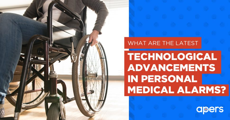 What Are the Latest Technological Advancements in Personal Medical Alarms