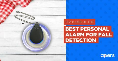 Features of the Best Personal Alarm for Fall Detection