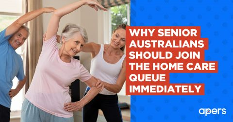 Why Senior Australians Should Join the Home Care Queue Immediately